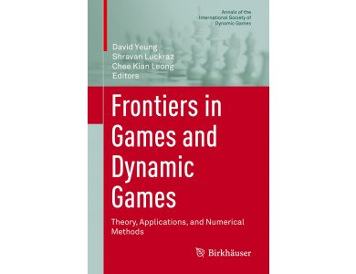 Frontiers in Games and Dynamic Games: Theory, Applications, and Numerical Methods