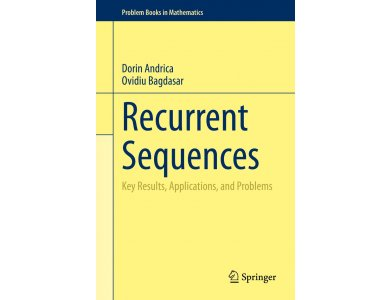 Recurrent Sequences: Key Results, Applications, and Problems