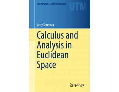 Calculus and Analysis in Euclidean Space