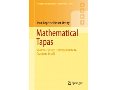 Mathematical Tapas: Volume 2 (From Undergraduate to Graduate Level)