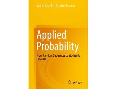 Applied Probability: From Random Sequences to Stochastic Processes
