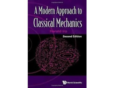 A Modern Approach To Classical Mechanics