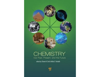 Chemistry: Our Past, Present, and Future